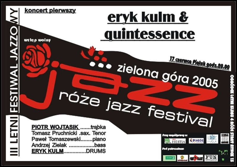 2005_06_17_Róże_Jazz_Festiwal_Plakat_Eryk_Kulm_Quintesence