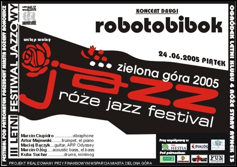 2005_06_24_Róże_Jazz_Festiwal_Plakat_Robotobibok