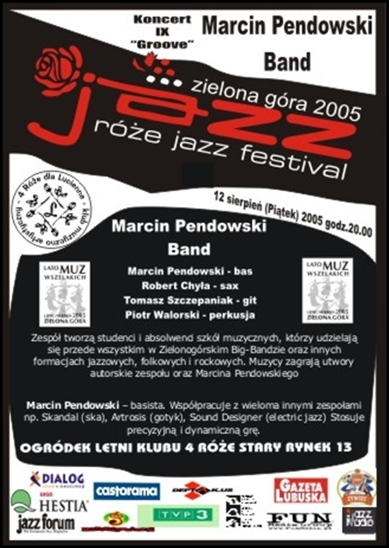 2005_08_12_Róże_Jazz_Festiwal_Plakat_Marcin_Pendowski_Band