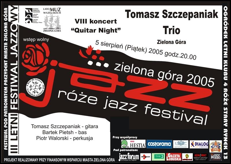 2005_08_5_Róże_Jazz_Festiwal_Plakat_Tomasz_Szczepaniak_Trio