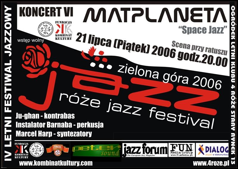 2006_Róże_Jazz_Plakat_Festiwal_Matplaneta_ 21_07