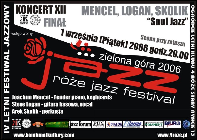 2006_Róże_Jazz_Plakat_Festiwal_Mencel_Logan_Skolik_ 01_09