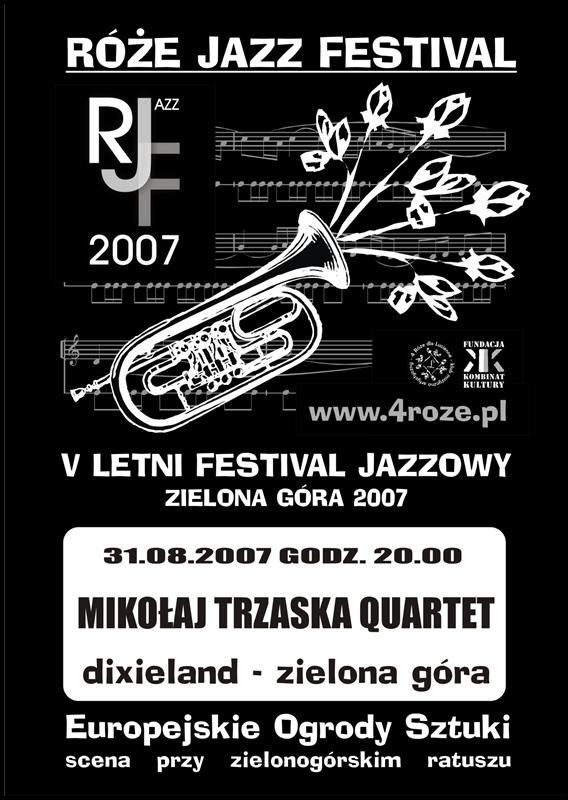 2007_Róże_Jazz_Festiwal_Plakat_Trazaska_Quartet_ 31_08