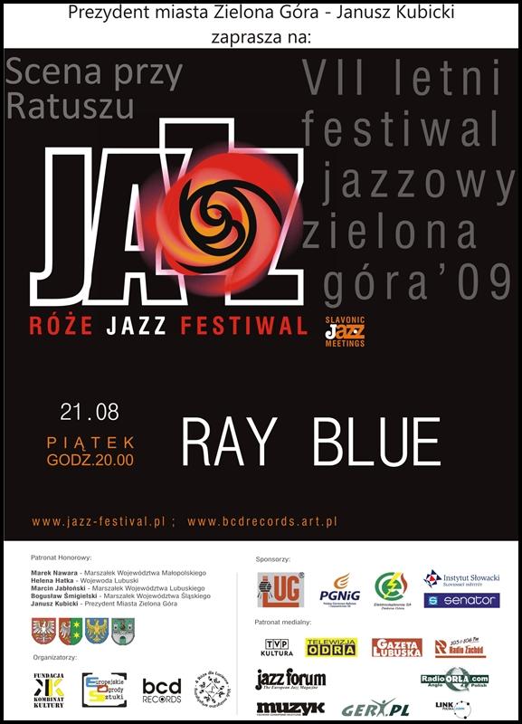 2009_08_21Róże_Jazz_Festiwal_Plakat_Ray_Blue_ 21_08