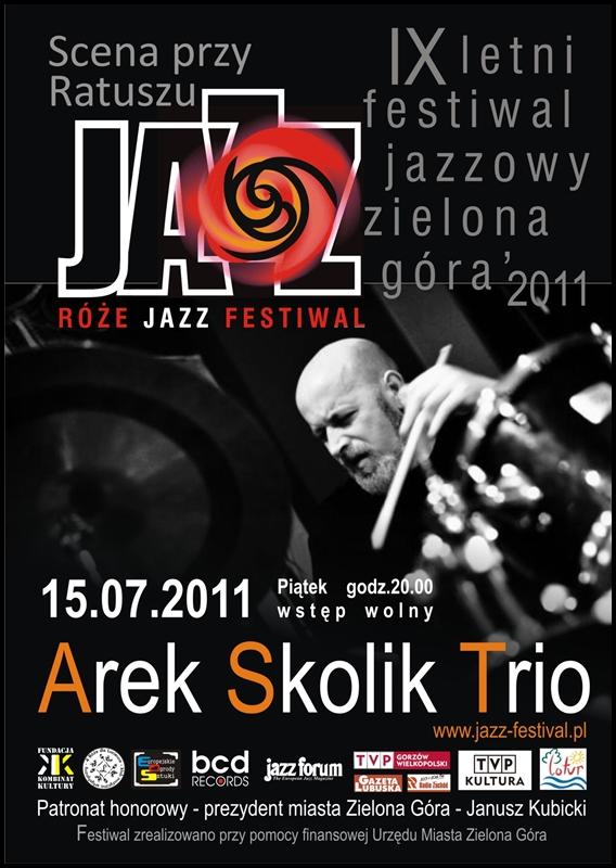 2011 _Róże_Jazz_Festiwal_plakat_Arek_Skoilik_trio