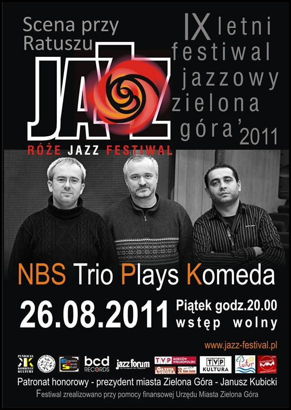 2011 _Róże_Jazz_Festiwal_plakat_NBS_Trio_Plays_Komeda