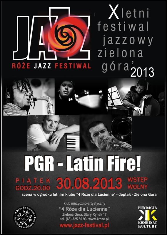 2013_08_30_Róże_Jazz_Festiwal_Plakat_PGR_Latin_Fire