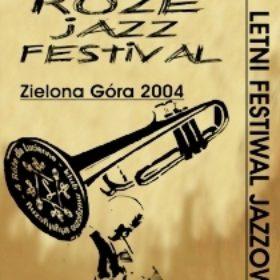RÓŻE JAZZ FESTIWAL 2004